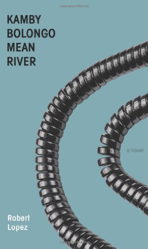 9780976717768: Kamby Bolongo Mean River