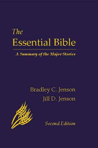 9780976718000: The Essential Bible: A Summary of the Major Stories, Second Edition