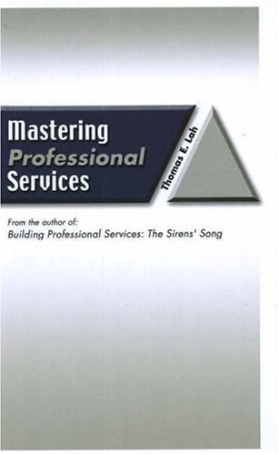 9780976718406: Mastering Professional Services