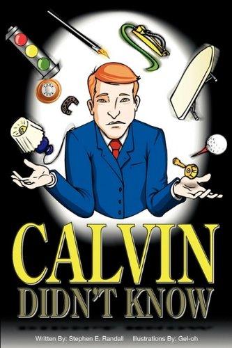 Calvin Didn't Know: Randall, Stephen E