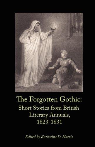 9780976721246: The Forgotten Gothic: Short Stories from British Literary Annuals, 1823-1831