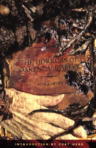 9780976721284: The Horrors of Oakendale Abbey