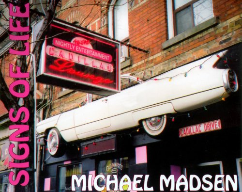 Signs of Life: Madsen Michael