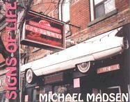 Signs of Life: Madsen, Michael