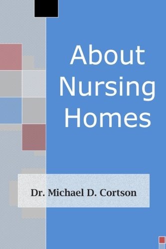About Nursing Homes: Cortson, Dr Michael D