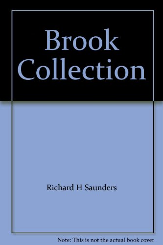 Brook Collection, The: Saunders, Richard H.