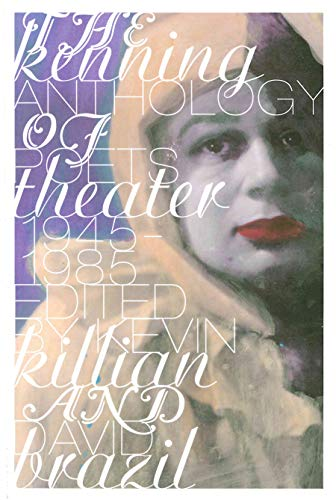 9780976736455: The Kenning Anthology of Poets Theater: 1945-1985