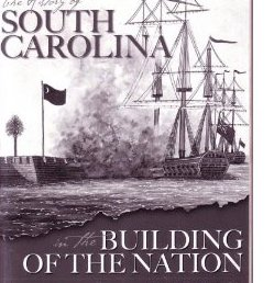 9780976736608: The History of South Carolina in the Building of the Nation