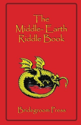 The Middle Earth Riddle Book: Steve Kellmeyer