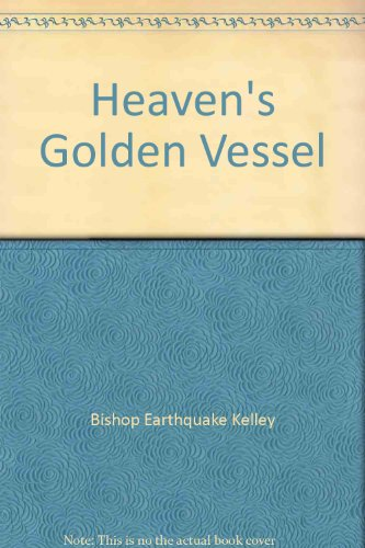 9780976737025: Heaven's Golden Vessel