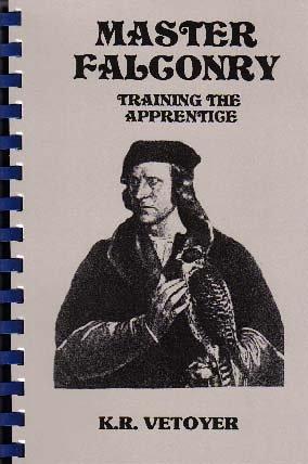 9780976739616: Master Falconry: Training the Apprentice