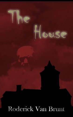 9780976739920: The House: A Gothic Horror