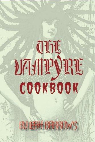 9780976740858: The Vampyre Cookbook