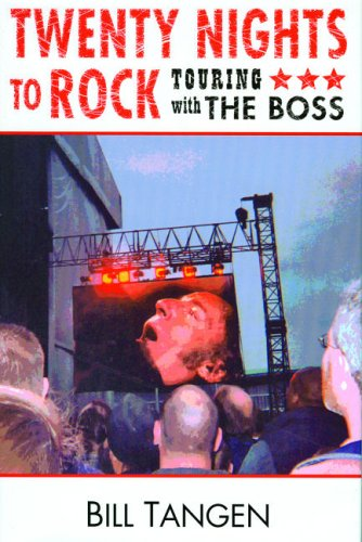9780976742203: Twenty Nights to Rock: Touring with The Boss