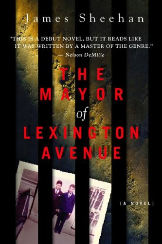 9780976744214: The Mayor of Lexington Avenue
