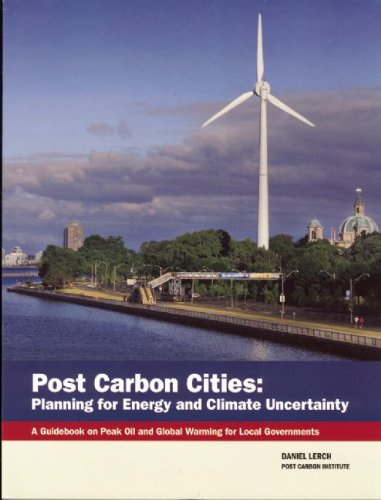 9780976751052: Post Carbon Cities: Planning for Energy and Climate Uncertainty