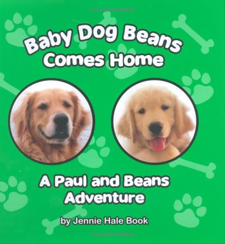 9780976751427: Baby Dog Beans Comes Home: A Paul and Beans Adventure