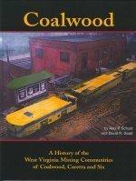 Coalwood: A History of the West Virginia: Alex P. Schust