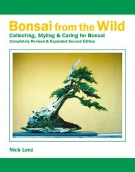 9780976755029: Bonsai From the Wild: Collecting, Styling & Caring for Bonsai - Completely Revised & Expanded 2nd Edition