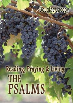 9780976758389: Reading, Praying & Living (THE PSALMS)