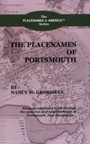 9780976759003: The Placenames of Portsmouth (Placenames of America)