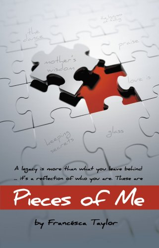 Pieces of Me: Francesca Taylor