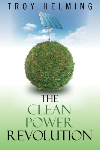 9780976761006: The Clean Power Revolution