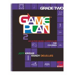 9780976765011: Game Plan 2: An Active Music Curriculum for Children (Game Plan: An Active Music Curriculum for Children)