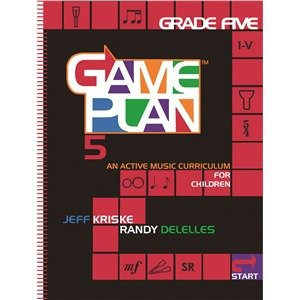 9780976765042: GamePlan Grade 5: An Active Music Curriculum