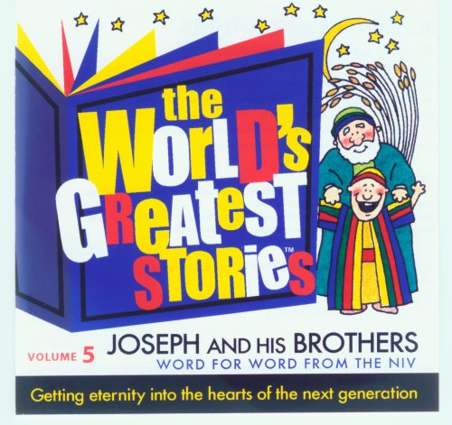 9780976774440: The World's Greatest Stories Vol. 5 Joseph and His Brothers - NIV