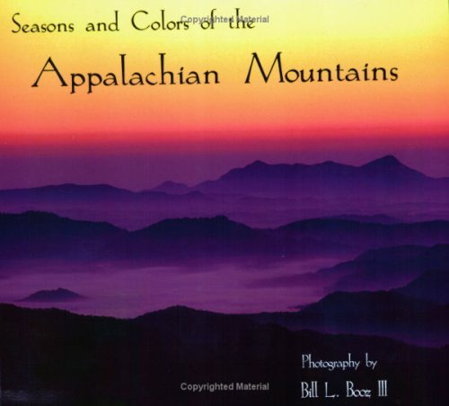 9780976774501: Seasons and Colors of the Appalachian Mountains