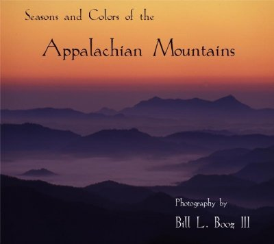 9780976774518: Seasons and Colors of the Appalachian Mountains