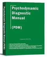Psychodynamic Diagnostic Manual (Hardcover): The Alliance of