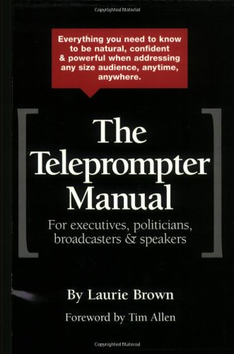 The Teleprompter Manual: Laurie Brown