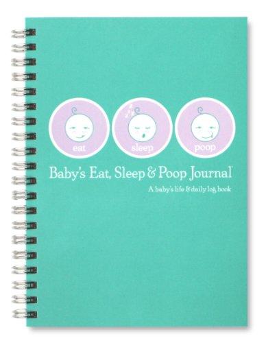 9780976779803: Baby's Eat, Sleep & Poop Journal, Log Book (Aqua)
