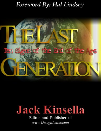 The Last Generation : Ten Signs of: Jack Kinsella