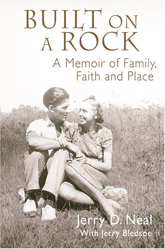 Built on a Rock: A Memoir of Faith, Family and Place