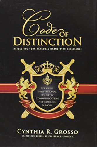 9780976784173: Code of Distinction: Reflecting Your Personal Brand With Excellence