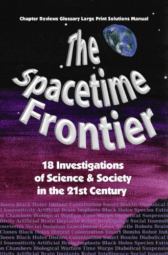 The Spacetime Frontier: Science and Society in the 21st Century: Stewart Swain