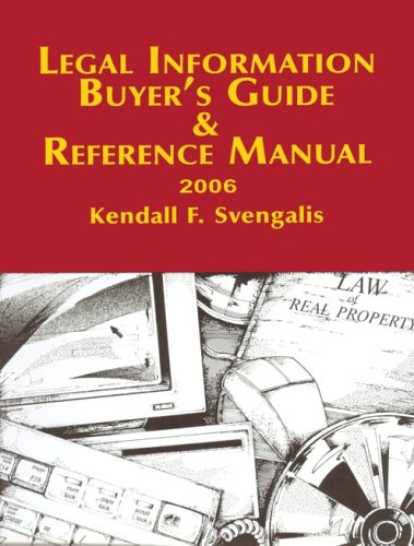 Legal Information Buyer's Guide and Reference Manual: Kendall F. Svengalis