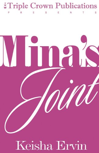 9780976789451: Mina's Joint (Triple Crown Publications Presents)