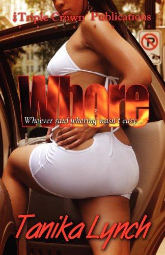 Whore (Triple Crown Publications Presents): Tanika Lynch
