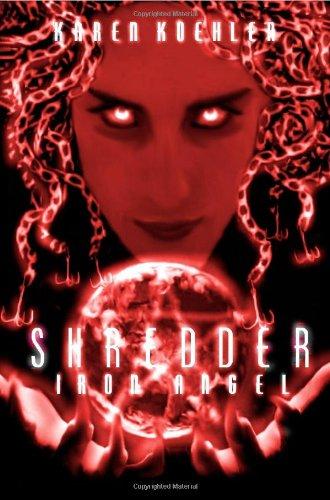 Shredder: Iron Angel: Karen Koehler