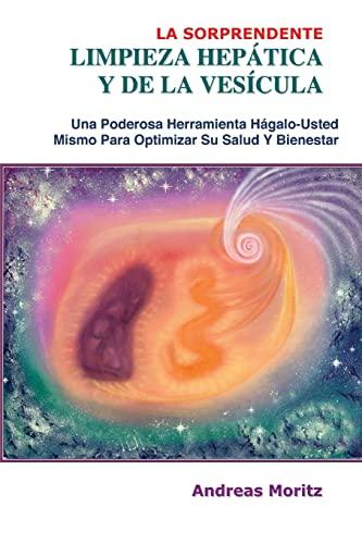 9780976794400: La Sorprendente Limpieza Hepatica y de La Vesicula