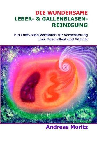 9780976794448: Die wundersame Leber- & Gallenblasenreinigung (German Edition)