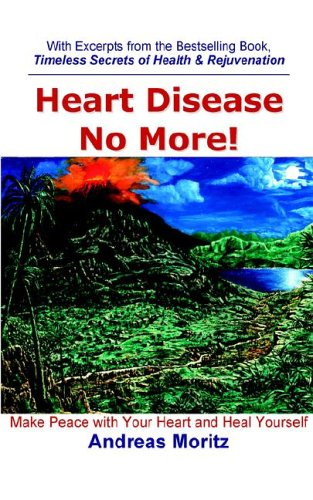 9780976794455: Heart Disease No More!