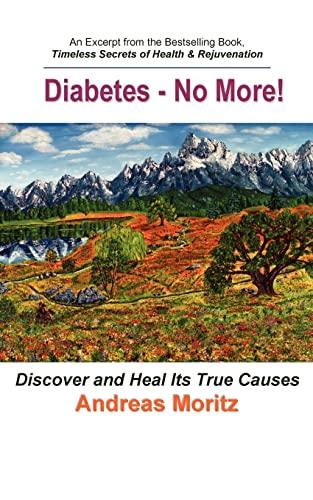 9780976794462: Diabetes - No More!