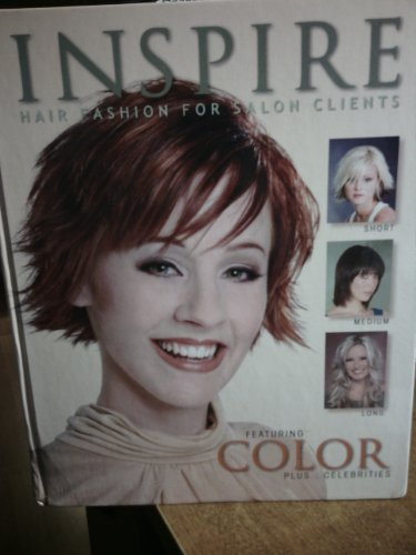 9780976795971: Inspire Hair Fashion for Salon Clients featuring Color plus Celebrities Vol 59