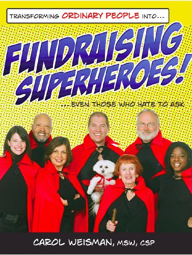9780976797227: Transforming Ordinary People Into Fundraising Superheroes