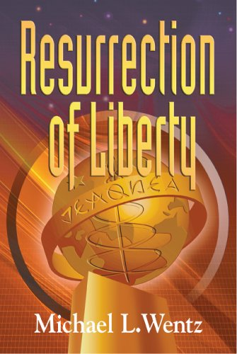 9780976797326: Resurrection of Liberty